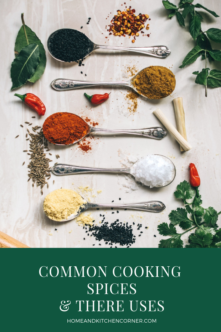List Of Common Spices And Their Uses Home Amp Kitchen Corner