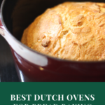 Best Dutch Ovens for Bread Baking