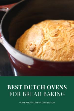 Best Dutch Ovens for Bread Baking