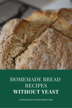 Homemade Bread Recipes Without Yeast