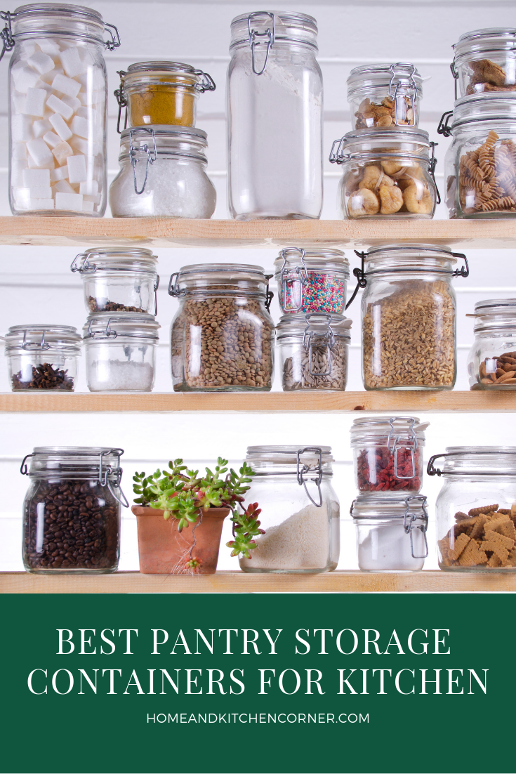 Best Pantry Storage Containers For Food Storage Amp Leftovers
