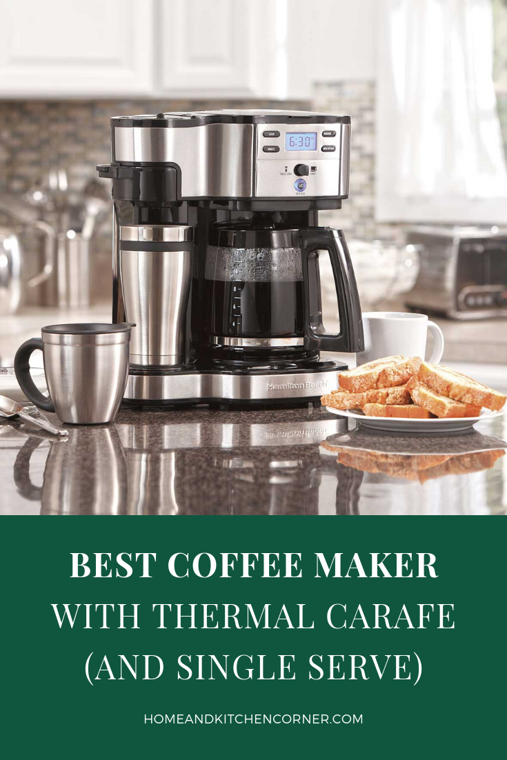 Best Coffee Maker with Thermal Carafe & Single Serve
