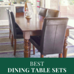 Best Dining Table Sets to Buy