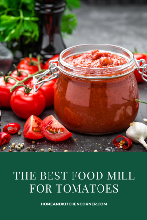 The Best Food Mill for Tomatoes