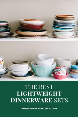 The Best Lightweight Dinnerware Sets
