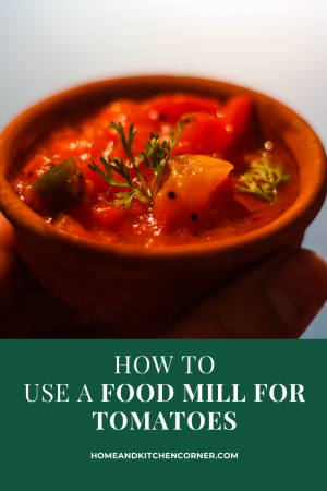 How to Use a Food Mill for Tomatoes